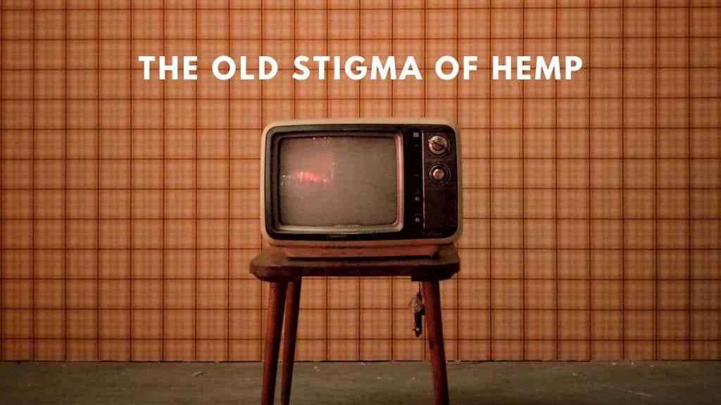 THE STIGMA OF HEMP