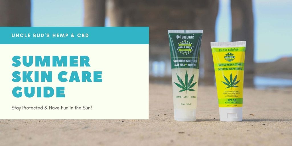 Uncle Bud's Hemp Summer Skin Care Guide