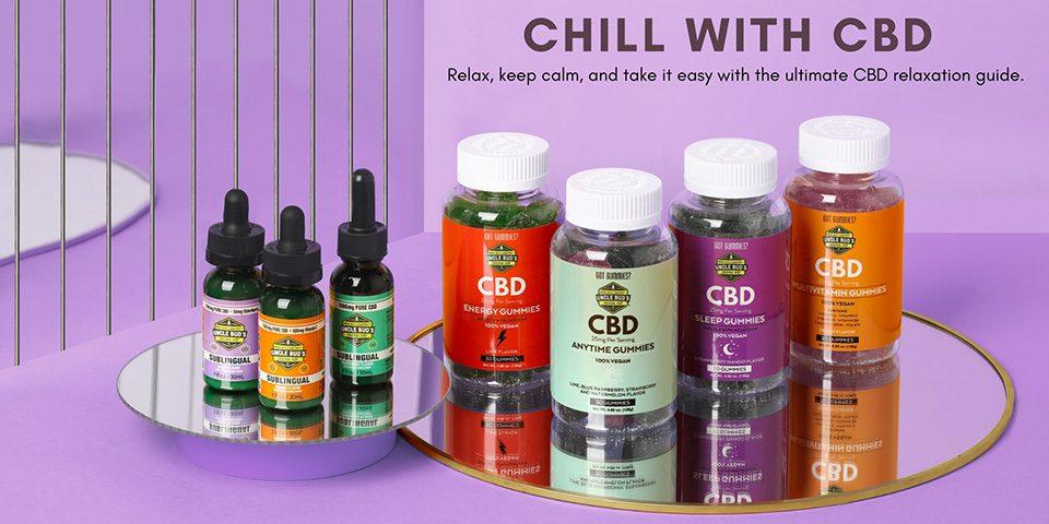 Chill with CBD