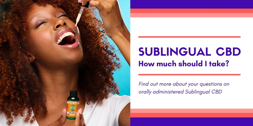 Sublingual CBD How Much