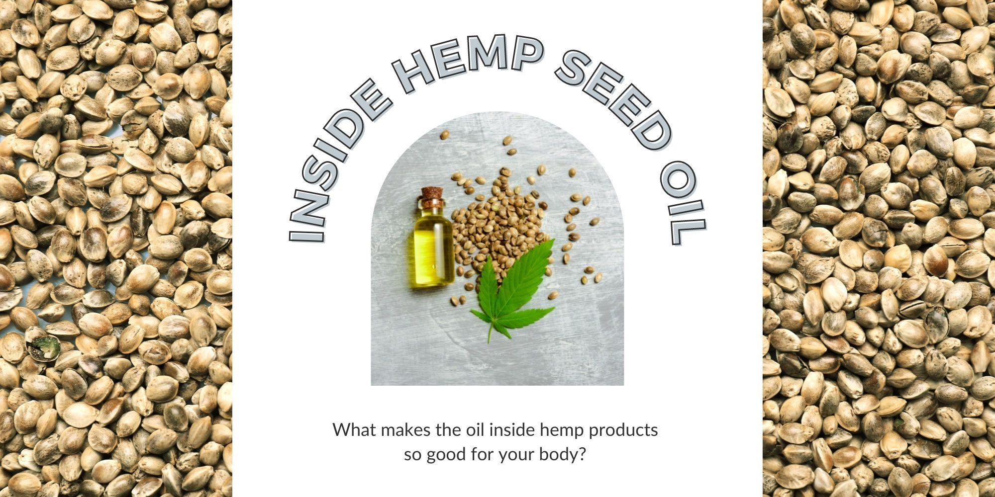 Inside Hemp Seed Oil header